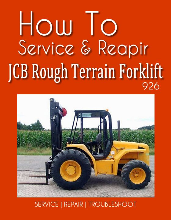 This JCB Rough Terrain Forklift 926 Manual Show You How To