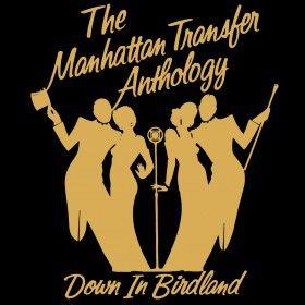 The Manhattan Transfer The Manhattan Transfer Anthology: Down in Birdland album cover