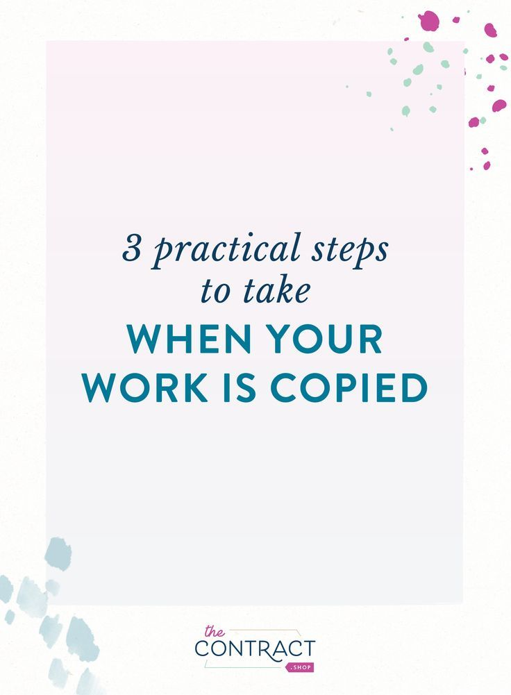 My work was stolen! What do I do? On the blog, I'm sharing 3 practical steps to take when your work is copied. #legal #creativebusiness #business #thecontractshop #contractsforcreatives #legaltipsforcreatives #contracts #creativeentrepreneurs #smallbusinesses #legaltips