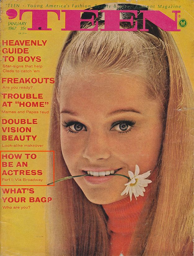 "How To Be An Actress Part I: Via Broadway | 11 Extraordinary Vintage ""Teen Magazine"" Covers"