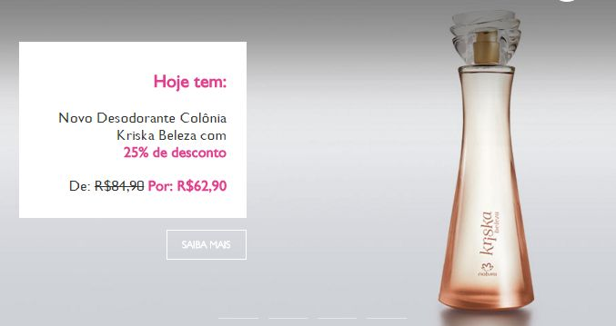 AQUI TEM CUPOM_CARNAVAL Ganhe 10% de desconto extra nas suas compras ao final do pedido,usando o cupom CARNAVAL.  Seu perfume sai por R$ 56,61. Pode ser usado em produtos promocionados! Menos Crer para Ver. Cupom válido ATÉ DIA 27/02/2016 e aplicável em todo o site. Sem regras! Presente MEU para VOCÊ cliente e amigo! Envios para todo Brasil! Compre agora: rede.natura.net/espaco/terezacunha