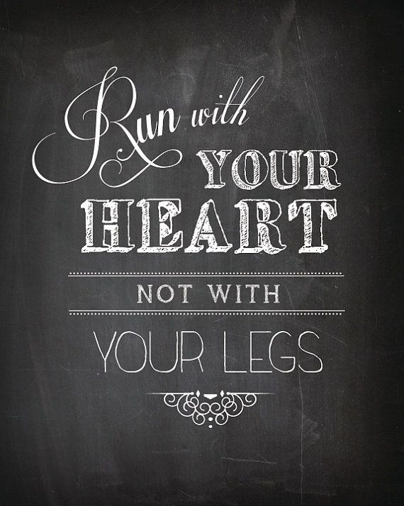 Chalkboard Inspirational Quote Art - Run With Your Heart - Typography 8x10 Print