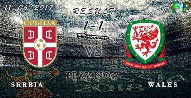 Serbia 1 - 1 Wales HIGHLIGHTS 11.06.2017