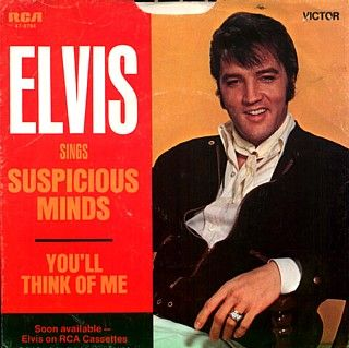 Suspicious Minds singleMusic, Suspicious Mindfulness, Elvis Albumsrecordscd, Mindfulness Single, Songs Hye-Kyo, Elvis Presley, King, 60S Single, Daddy Single