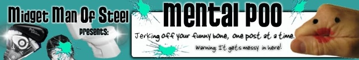 Mental Poo, always good for a laugh!
