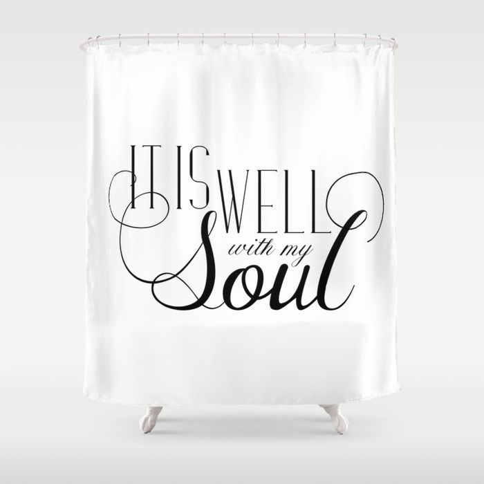 It Is Well With My Soul Shower Curtain Shower Curtain Curtains