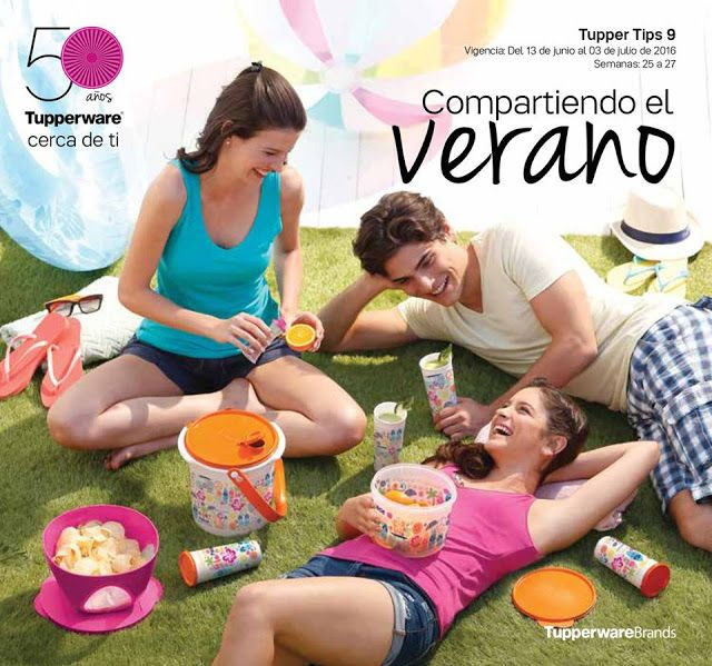 "Vende Tupperware Tampico: Catalogo Tupperware - Tupper Tips 09 2016 ""Tupperw..."