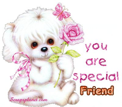You are a special friend