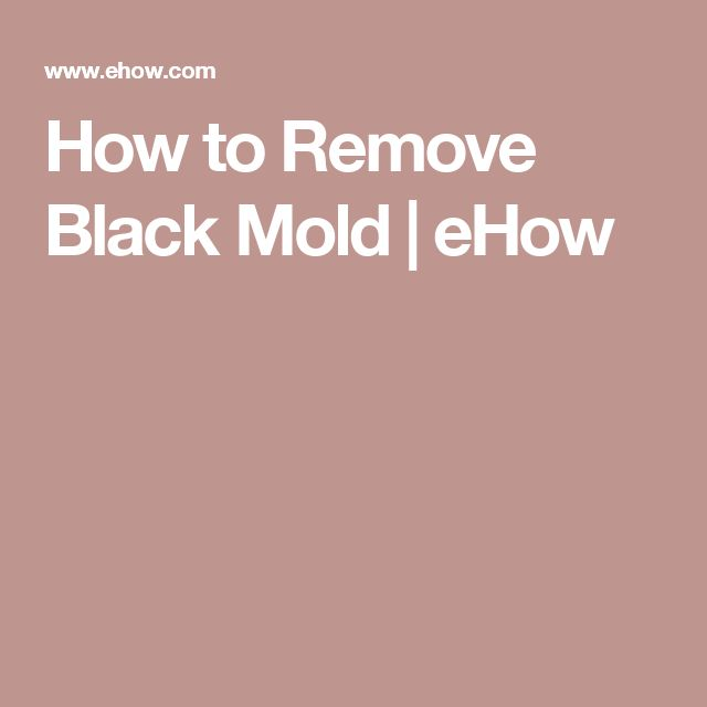 How to Remove Black Mold   eHow