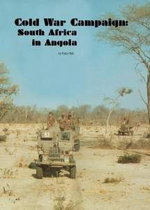 Cold War Campaign: South Africa in Angola - Kelly Bell ***FREE eBook, 15 pages***