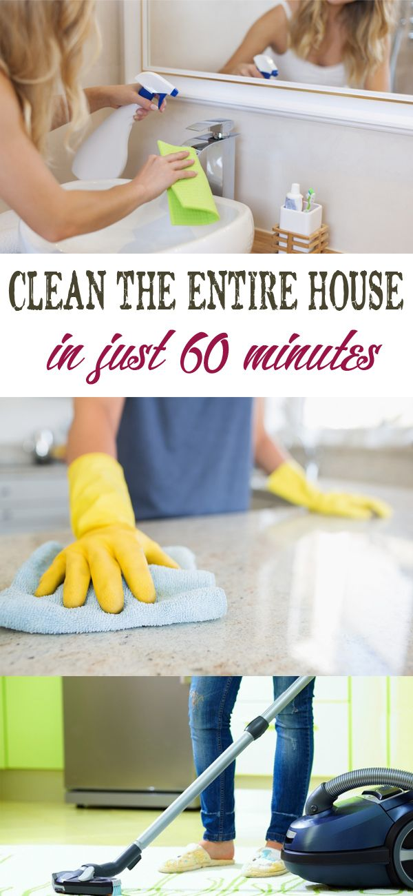 Clean the entire house in just 60 minutes
