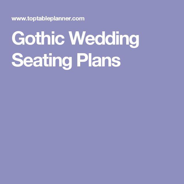 Gothic Wedding Seating Plans