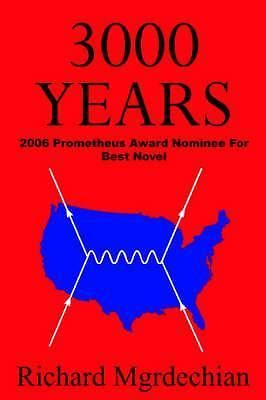 3000 Years by Richard Mgrdechian, 9780978642327.