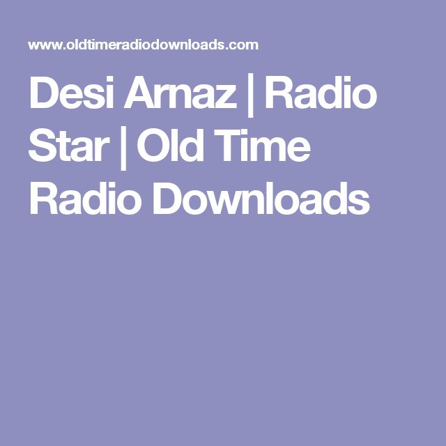 Desi Arnaz | Radio Star | Old Time Radio Downloads