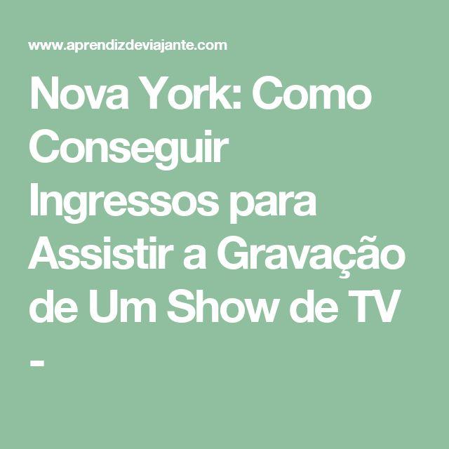 Nova York: Como Conseguir Ingressos para Assistir a Gravação de Um Show de TV -