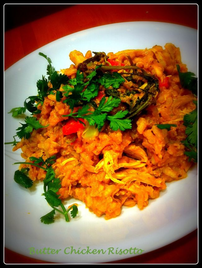 Use up your butter chicken sauce in a yummy risotto!