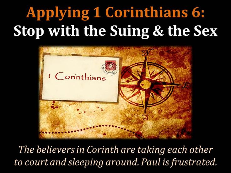 Applying 1 Corinthians 6: Stop with the Suing & the Sex