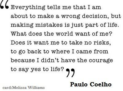 Paulo Coelho quotes about taking risks.