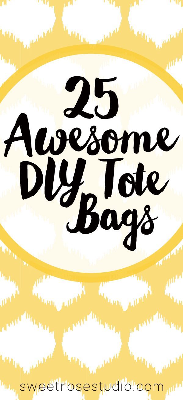 25 Awesome DIY Tote Bag Ideas