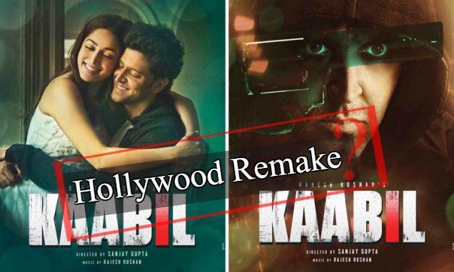 Hollywood to Remake Hrithik Roshan and Yami Gautam StarrerFilm Kaabil