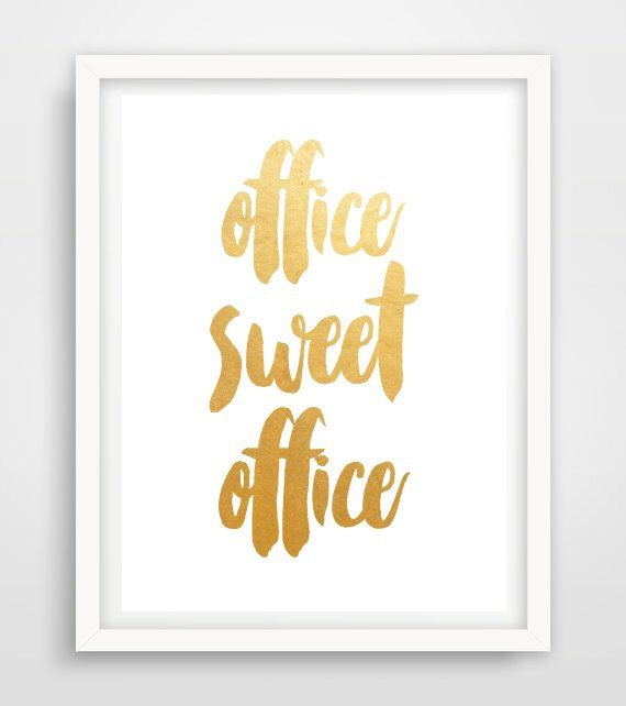 Office Sweet Office, Printable Art, Office Decor, Typography Print, Gold Wall art, Printable Quote, Wall Art, Instant Download, by PaperStormPrints on Etsy https://www.etsy.com/au/listing/249328154/office-sweet-office-printable-art-office