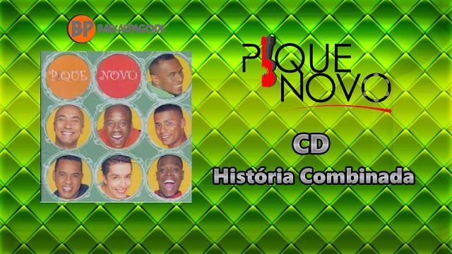 Pique Novo 2003 Historia Combinada Download Com Imagens