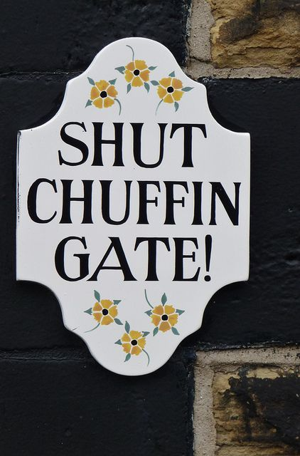 The local dialect is so polite. 'Chuffin 'eck!' was one of the sayings my grandparents used all the time. Much nicer than swearing.