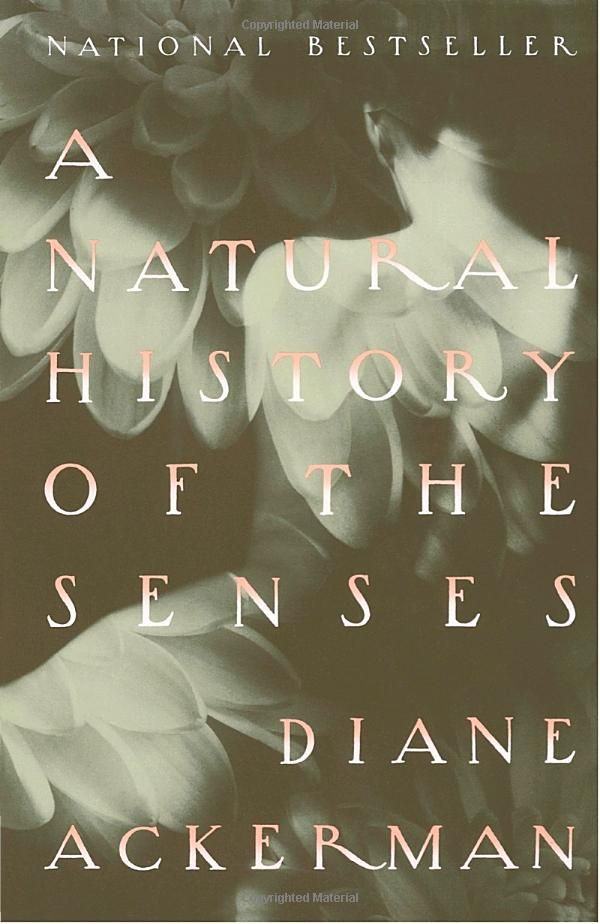 A Natural History of the Senses (9780679735663): Diane Ackerman: Books