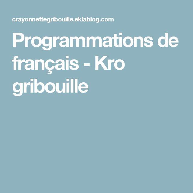 Programmations de français - Kro gribouille