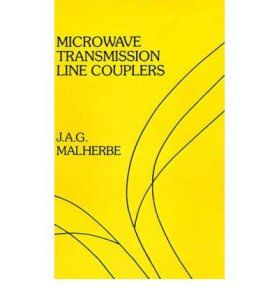 [ [ MICROWAVE TRANSMISSION LINE COUPLERS BY(MALHERBE, J A G )](AUTHOR)[HARDCOVER]