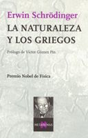 """La Naturaleza y los griegos"" / Erwin Schrödinger. Barcelona : Tusquets,1997. Matèries: Filosofia de la ciència. #nabibell"