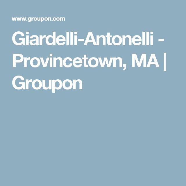 Groupon Cape Cod Getaway Part - 36: Giardelli-Antonelli - Provincetown, MA   Groupon