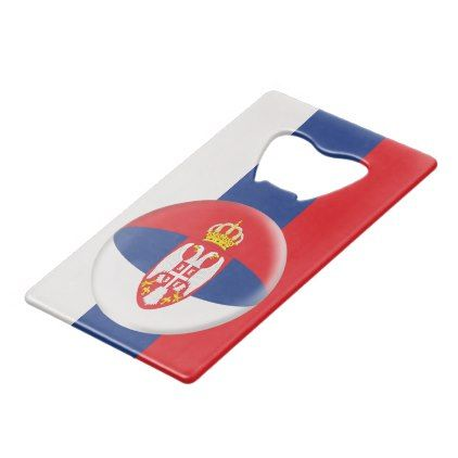Serbia Serbian Flag Credit Card Bottle Opener - home gifts ideas decor special unique custom individual customized individualized
