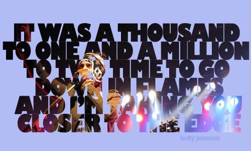 CLOSER TO THE EDGEAmazing, 30Stm Jl Sl Tm, Edging Creativemarslyricart, The Edging, 30 Second, Thirty Second To Mars Quotes, Closer, Echelon Things, Creative Mars Lyrics Art
