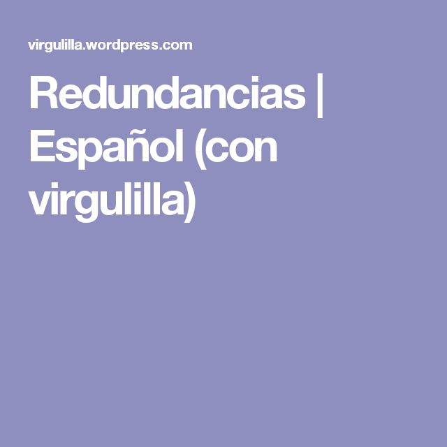 Redundancias | Español (con virgulilla)