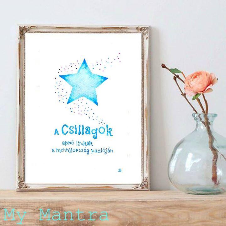 #akvarell képek--- #inspiráló és #pozitív #idézetek #gondolatok #bölcsességek #szavak #akvarell #watercolor #lakberendezés #csillag #design #dizájn #handlettering #otthon #home #star #csillag