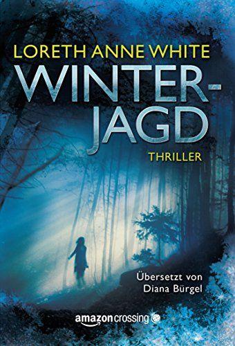 Winterjagd von [White, Loreth Anne]