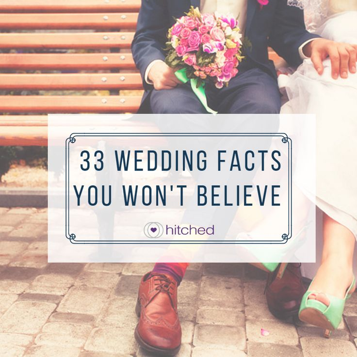 you won't believe how crazy these wedding facts are. They ...