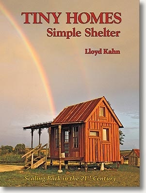 Small housesGreen Home, Tiny Homes, Simple Shelters, Tiny House, Tinyhomes, Lloyd Kahn, Buildings, New Book, Real Estate
