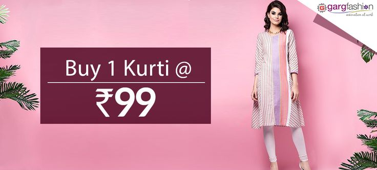 """!!! Kurtis @99/- only !!! + Additional 10% off : Use coupon code [OFF10] from gargfashion.com Whatsapp on - """"7046181337"""" Mail id - info@gargfashion.com Click here for get this offer.. http://gargfashion.com/Indian-Wear/Kurtis-c110c113.html"""
