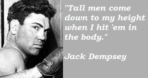 Jack Dempsey Quotes Boxing Images Martial Arts Warrior Spirit