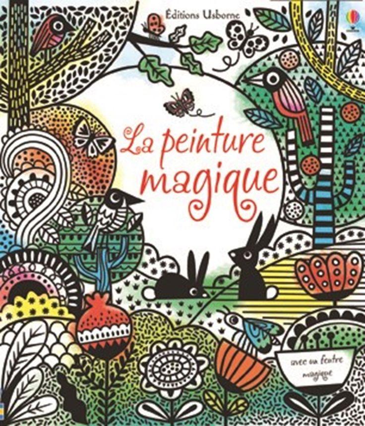 """""""La peinture magique"""" - Éditions Usborne"""