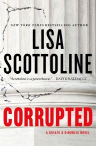 Great legal thriller! (77)Corrupted by Lisa Scottoline | Charlotte's Web of Books