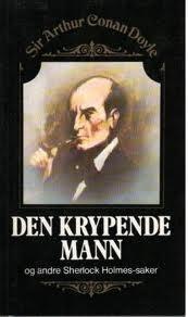 """""""Den krypende mann - og andre Sherlock Holmes-saker"""" av Sir Arthur Conan Doyle"""