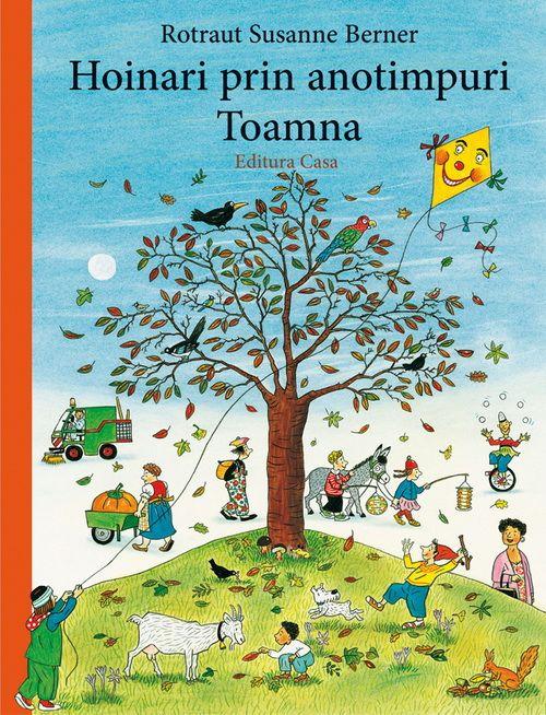 Cea mai populara carte ilustrata pentru copii din Europa: Hoinari prin anotimpuri. Răsfoind paginile unele după altele, descoperim firul poveştii împreună cu copilul, inventând întâmplările alături de el.