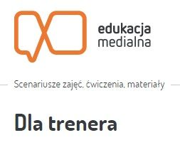 Materiały dla osób zainteresowanych prowadzeniem zajęć z edukacji medialnej. Materiały przygotowane w ramach projektu Trenerzy Edukacji Medialnej.