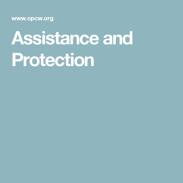 Assistance and Protection