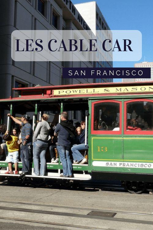 San Francisco : Une petite histoire des cable car