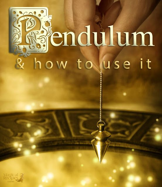 What is a Pendulum and how to use it! - Magical Recipes Online