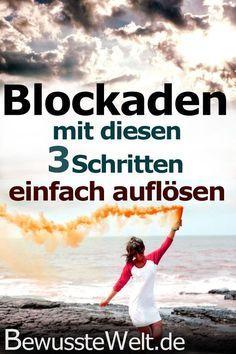 Blockaden einfach auflösen mit diesen 3 Schritten!